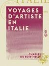 Voyages Dartiste En Italie