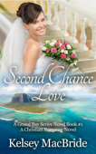 Second Chance Love: A Christian  Romance