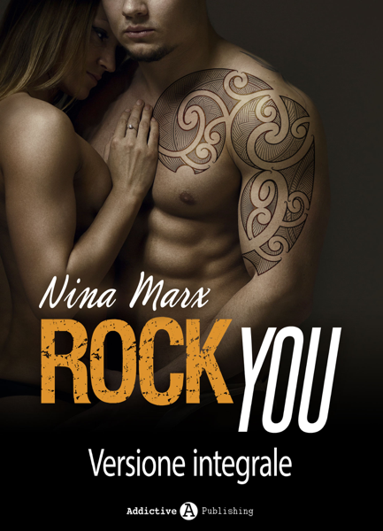Rock You - Versione integrale