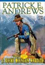 Crossed Arrows 1: Rocky Mountain Warpath