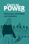 State Of Power 2016 Democracy Sovereignty And Resistance