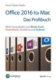 Office 2016 für Mac - Das Profibuch - Horst-Dieter Radke