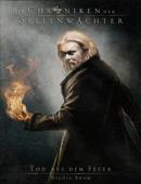 Die Chroniken der Seelenwächter - Band 7: Tod aus dem Feuer