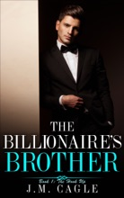The Billionaire's Brother Book 1: The Hook Up