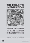 The Road To Integration A Guide To Applying The ISA-95 Standard In Manufacturing