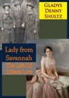 Lady From Savannah The Life Of Juliette Low