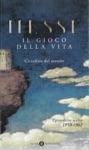 Il Gioco Della Vita - II Cittadino Del Mondo Epistolario Scelto 1950-1962