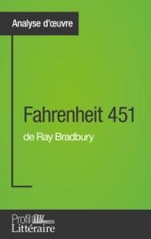 Fahrenheit 451 De Ray Bradbury Analyse Approfondie