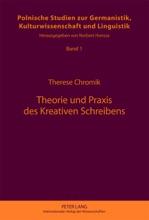 Theorie Und Praxis Des Kreativen Schreibens