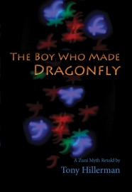 The Boy Who Made Dragonfly - Tony Hillerman by  Tony Hillerman PDF Download