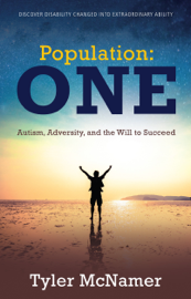Population One: Autism, Adversity, and the Will to Succeed book