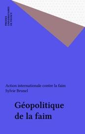 GéOPOLITIQUE DE LA FAIM