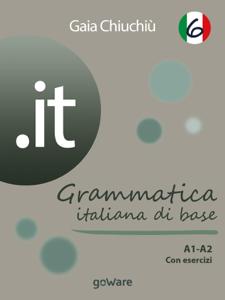 .it 6 – Grammatica italiana di base A1-A2 con esercizi Libro Cover