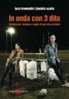 In Onda Con 3 Dita