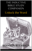 Shannon Buchbach - The Inductive Bible Study Companion; Unlock the Word  artwork