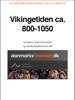 Else Roesdahl - Vikingetiden ca. 800-1050 artwork