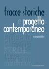 Tracce Storiche E Progetto Contemporaneo