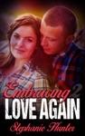 Embracing Love Again 2