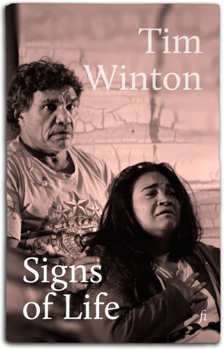 Tim Winton - Signs of Life