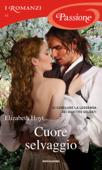 Cuore selvaggio (Romanzi Passione) Book Cover