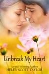 Unbreak My Heart Childhood Sweethearts Reunited