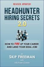 Headhunter Hiring Secrets 2.0