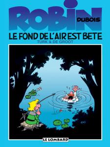 Robin Dubois - Tome 2 - Le fond de l'air est bête La couverture du livre martien