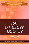 250 Dr Seuss Quotes