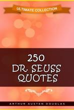 250 Dr. Seuss Quotes