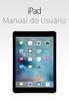 Manual do Usuário do iPad para iOS 9.3 - Apple Inc.