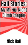 Hall Stories My Mt Fuji Night Climb Chapter