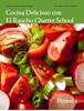 Carol Anne McGuire - Cocina Delicioso con El Rancho Charter School - Period 5 ilustraciГіn
