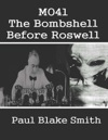 MO41 The Bombshell Before Roswell