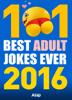 Various Authors - 101 best Adult Jokes Ever 2016 kunstwerk
