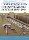 US Strategic And Defensive Missile Systems 19502004