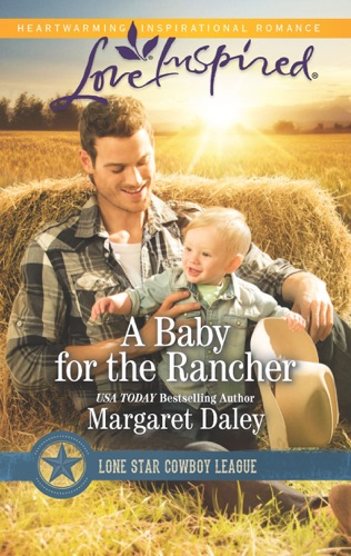 Margaret Daley - A Baby for the Rancher