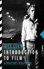 Alex Cox's Introduction To Film