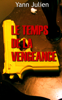 Yann Julien - Le temps de la vengeance artwork