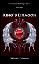 King's Dragon: Chronicles Of The Dragon-Bound, Book 2
