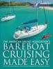 Bareboat Cruising Made Easy