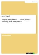 Project Management. Duration, Project Planning, Risk Management