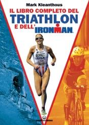 Download Il libro completo del triathlon e dell'Ironman