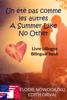 Un été pas comme les autres - A Summer Like No Other: Livre Bilingue - Bilingual Book (French English) - Elodie Nowodazkij