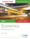 OCR A-level Economics Student Guide 4 Macroeconomics 2