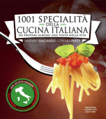 1001 specialità della cucina italiana da provare almeno una volta nella vita