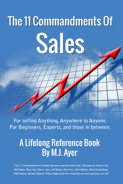 11 Commandments of Sales: For Selling Anything, Anywhere to Anyone