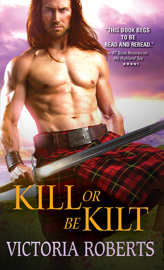 Kill or Be Kilt book