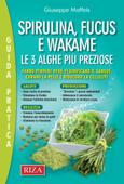 Spirulina, fucus e wakame Book Cover