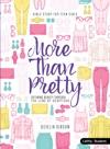 More Than Pretty - Student Book