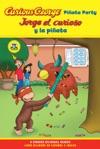 Jorge El Curioso Y La Pinata  Curious George Pinata Party Bilingual Edition CGTV Reader